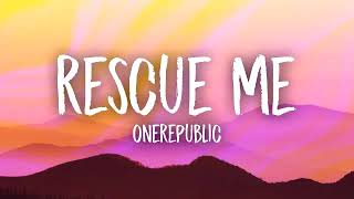 OneRepublic Rescue Me 10 Hours