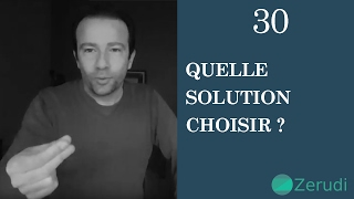 Vignette de Quelle solution choisir ?
