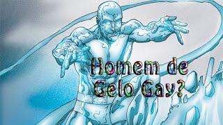 Homem de Gelo Gay?
