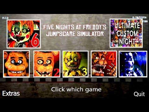 Ultimate Custom Night ALL FNAF 7 6 5 4 3 2 1 All Jumpscares Simulator