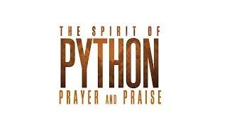 """The Spirit of Python: Prayer and Praise"" with Jentezen Franklin"