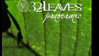32 Leaves 'Slave'
