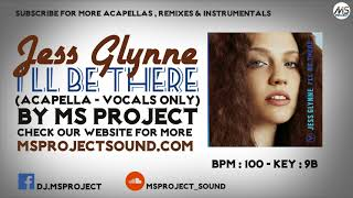 Jess Glynne – I'll Be There (Acapella   Vocals Only)