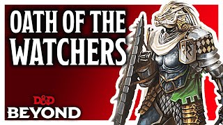 Paladin: Oath of the Watchers in D&D's Unearthed Arcana