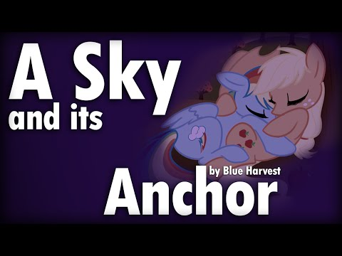 A Sky and Its Anchor by blue harvest [MLP Fanfic Reading] (Romance)