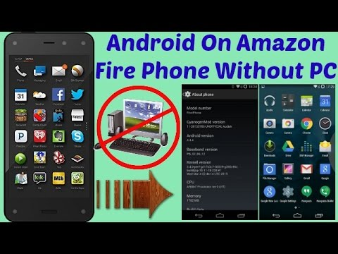 Install Android On Amazon Fire Phone Without PC | E-tutorial