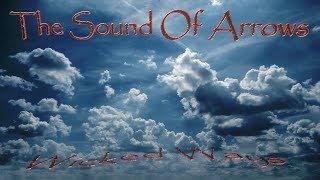 The Sound Of Arrows - Wicked Ways (Lyric Video)