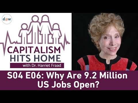 Capitalism Hits Home: Why Are 9.2 Million US Jobs Open?