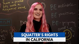 Squatter's Rights in California