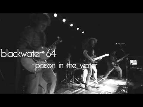 """Poison in the Water"" Live at The Demo STL - Blackwater '64"