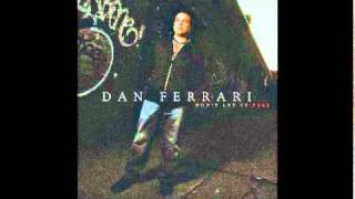 Dan Ferrari - Don't Let it Fall
