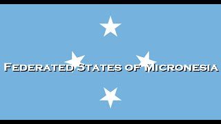 「National Anthem」Federated States of Micronesia - Patriots of Micronesia
