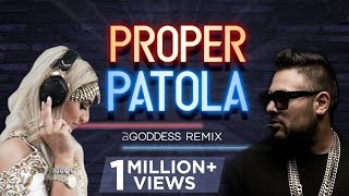 Gambar cover Proper Patola | Badshah, Diljit Dosanjh | DJ Goddess Remix