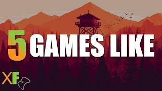 5 Games Like Firewatch