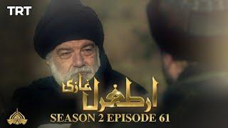 Ertugrul Ghazi Urdu | Episode 61 | Season 2