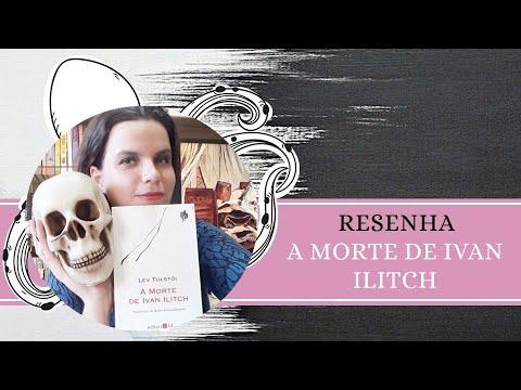 RESENHA #119: A MORTE DE IVAN ILITCH   SMERT' IVANA ILYICHA, de LIEV TOLSTÓI