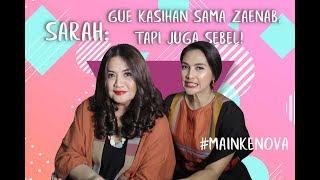 Sarah: Gue kasihan sama Zaenab, tapi juga sebel! | Cerita seleb