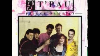 T'Pau - Bridge Of Spies (US Version)