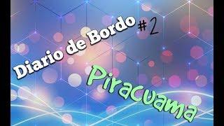 Vlog 2  ; Piracuama