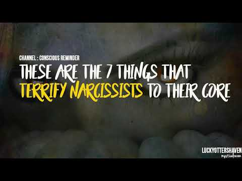7 Things That Terrify Narcissists To Their Core
