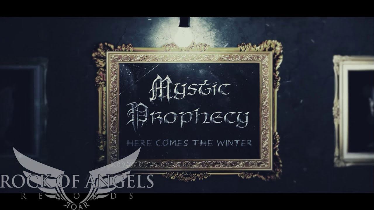 MYSTIC PROPHECY - Here comes the winter