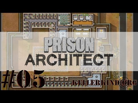 Prison Architect [HD] #005 – Die ersten Insassen ★ Let's Play Prison Architect
