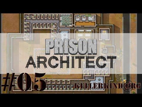 Prison Architect [HD] #005 – Die ersten Insassen ★ Let's Play Prison Architect
