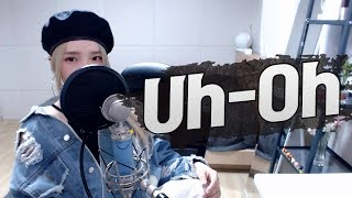 (G)I DLE((여자)아이들)   'Uh Oh' COVER By 새송|SAESONG