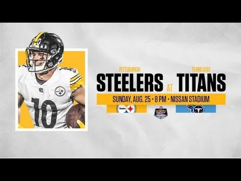 Its Game Day!!!    Pittsburgh Steelers Vs Tennessee Titans    Preseason Week 3 **HD Quality**