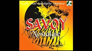 Savoy - Adio, pica frunza