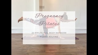 20 minute Full Body Pregnancy Pilates Workout
