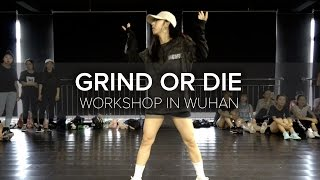 Grind Or Die / Mina Myoung Choreography / 2016 China Tour: Wuhan