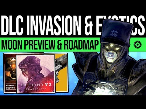 Destiny 2 | EXOTICS REVEALED & MOON PREVIEW! Vex Invasion, DLC Roadmap, Loud Lullabye, New Gameplay!