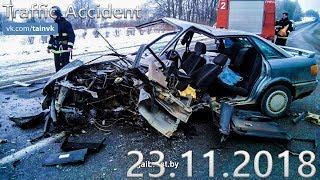 Подборка аварий и дорожных происшествий за 23.11.2018 (ДТП, Аварии, ЧП, Traffic Accident)
