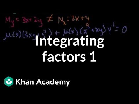 Integrating factors 1 (video) | Khan Academy