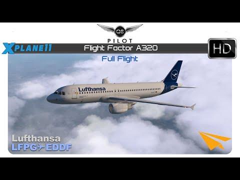 X-Plane] Flight Factor A320 | LFPG ✈ EDDF | Full Flight - Q8Pilot