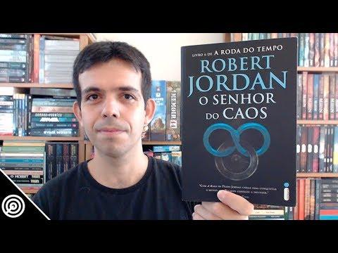 Resenha - O SENHOR DO CAOS (RODA DO TEMPO VOL.6) - Leitura #232