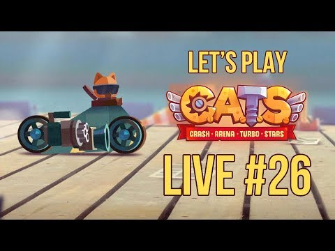 Let's Play C.A.T.S: Crash Arena Turbo Stars (Live Stream #26)