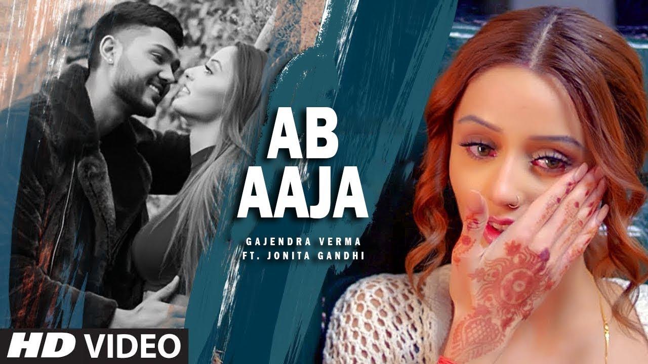 Ab aaja lyrics - Gajendra Verma