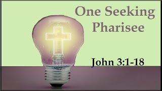 One Seeking Pharisee