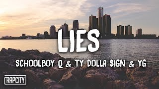 ScHoolboy Q   Lies Ft. Ty Dolla $ign & YG (Lyrics)