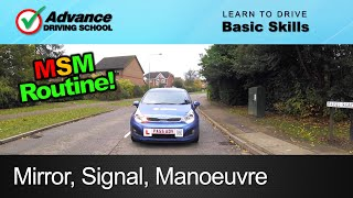 Mirror, Signal, Manoeuvre (MSM) Routine  |  Learn to drive: Basic skills