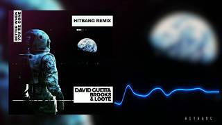 David Guetta, Brooks & Loote – Better When You're Gone (HitBang Remix)