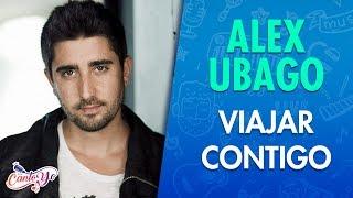 Alex Ubago - Viajar contigo (video clip) Letras | CantoYo