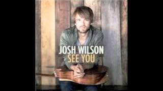 Josh Wilson- They Just Believe