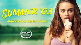 Trailer of Summer '03 (2018)