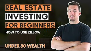 How to Use Zillow for Real Estate Investing (Beginner's Tutorial)