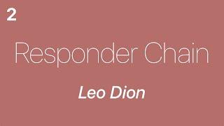 Responder Chain 2 - Leo Dion