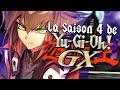 Yu-Gi-Oh ! GX (Ma Série YGO Préférée) - Présentation et Analyse de la Saison 4.