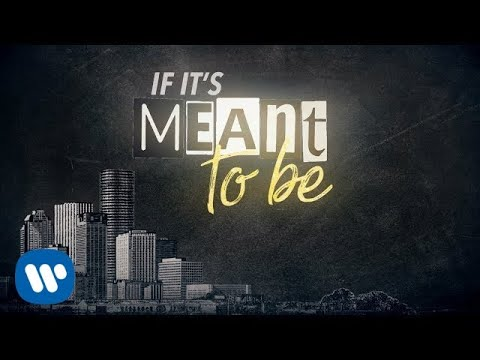 Bebe Rexha - Meant to Be (feat. Florida Georgia Line) [Lyric Video]